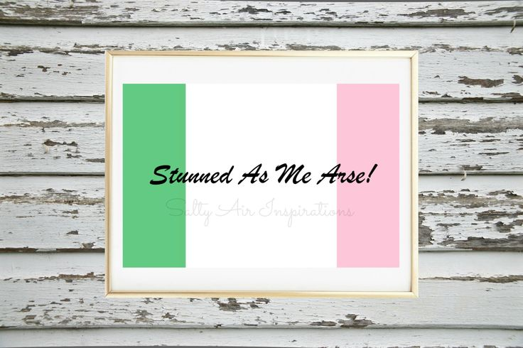 Digital Download - Newfoundland Sayings & Quotes - Newfoundland and Labrador - NL - Printable Wall Art - Stunned As Me Arse! by SaltyAirInspirations on Etsy https://www.etsy.com/ca/listing/478386992/digital-download-newfoundland-sayings