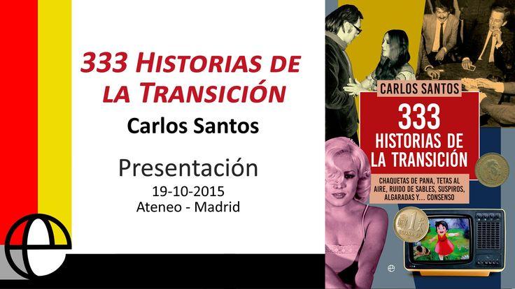 """Este es el primer corte de cinco, dedicados a la presentación del libro del periodista Carlos Santos, """"333 Historias de la Transición"""". Fue la pasada semana en el Ateneo de Madrid y esta, en concreto, es la intervención de Manuel Campo Vidal ."""