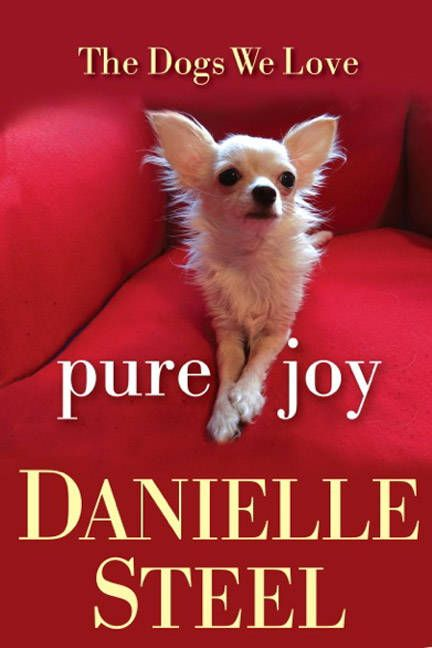 Pure Joy: The Dogs We Love by Danielle Steel, $12.40