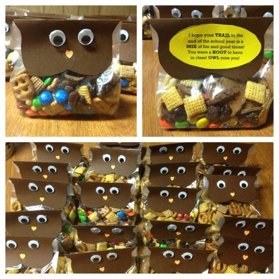 """As an end of my student teaching gift for my students I gave them trail mix with this little saying: """"I hope your TRAIL to the end of the year is a MIX of fun and good times! You were a HOOT to have in class! OWL miss you!"""""""