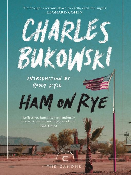 Title details for Ham On Rye by Charles Bukowski -  Wait list