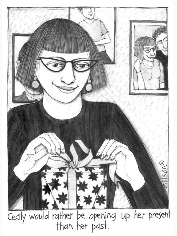 Cecily would rather be opening up her present than her past. Cecily cartoon.
