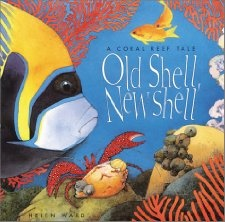 Old Shell, New Shell: Coral: Helen Ward: 9780761316350: Amazon.com: Books