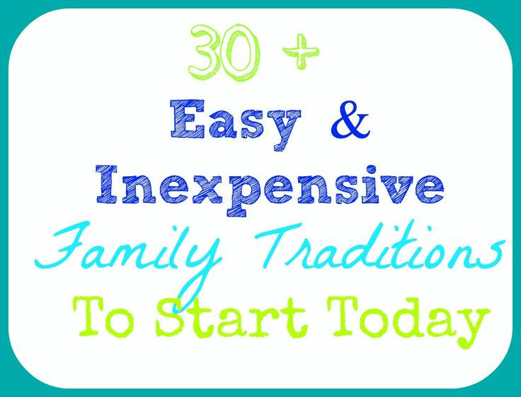 List of simple family traditions to start for Thanksgiving and Christmas.