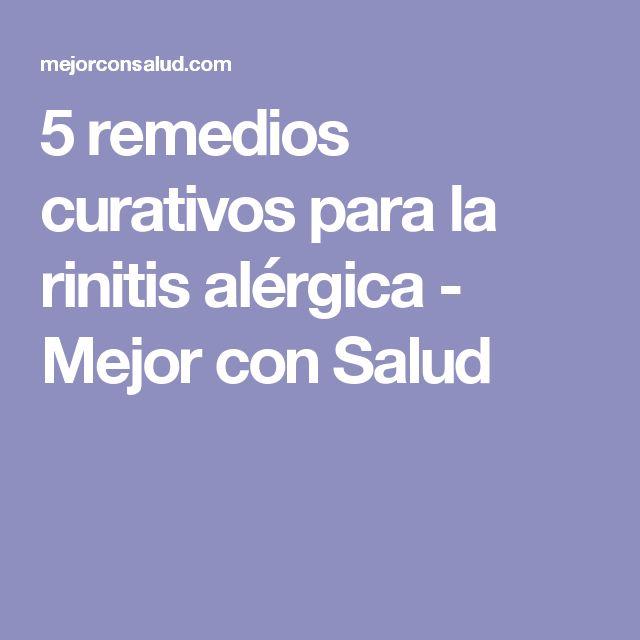 5 remedios curativos para la rinitis alérgica - Mejor con Salud