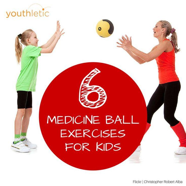 6 safe medicine ball exercises for kids https//www