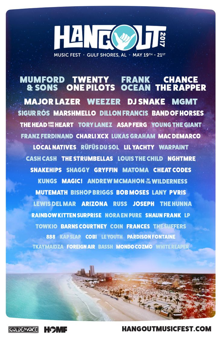 Hangout Music Festival - May 19th - 21st, 2017