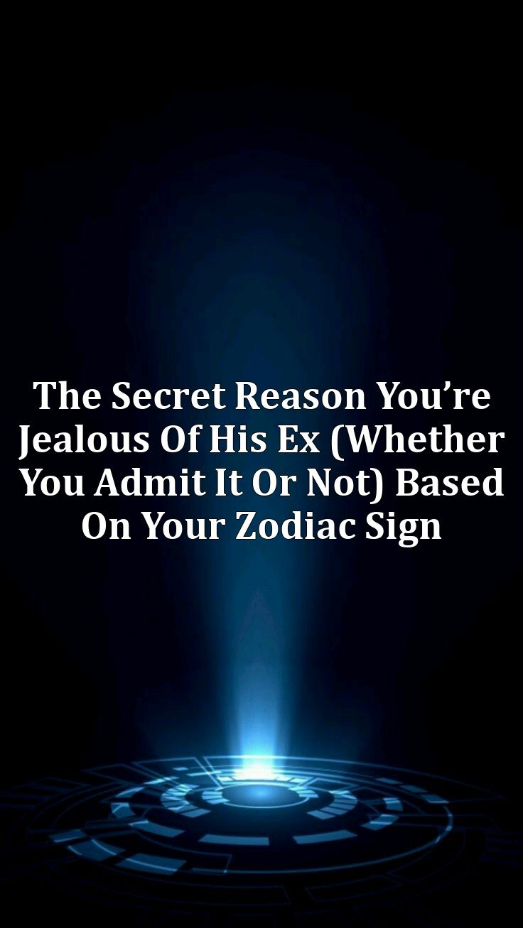 Signs his ex wife is jealous