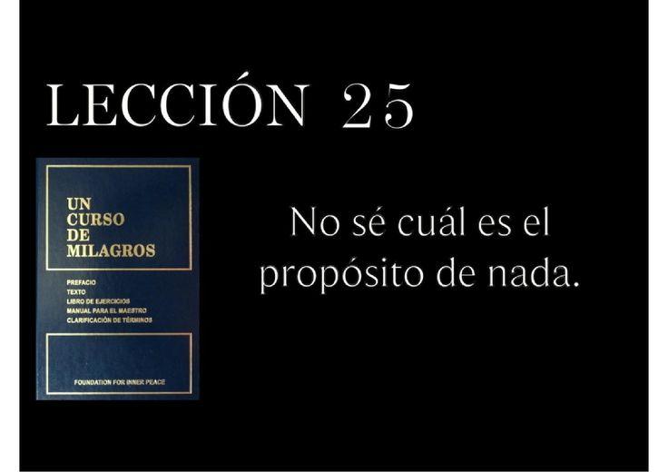 Lección 25 Un Curso de Milagros