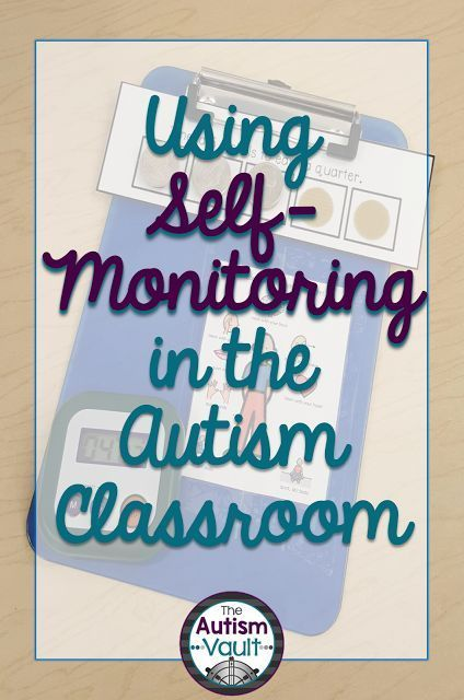 The Autism Vault: Using Self-Monitoring in the Autism Classroom