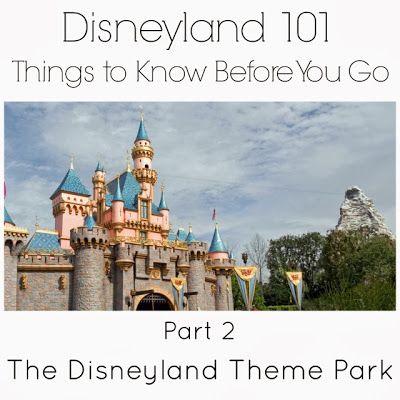 Love Our Disney: Disneyland 101 {Part 2} All About Disneyland Park