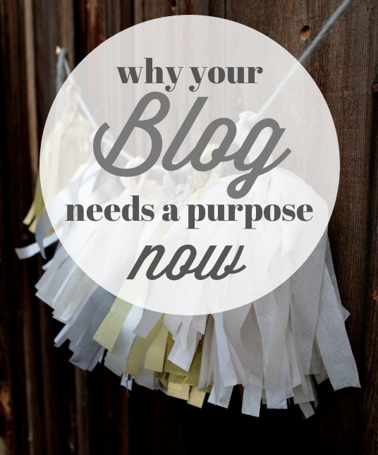 Every blog deserves a purpose statement NOW #blogging