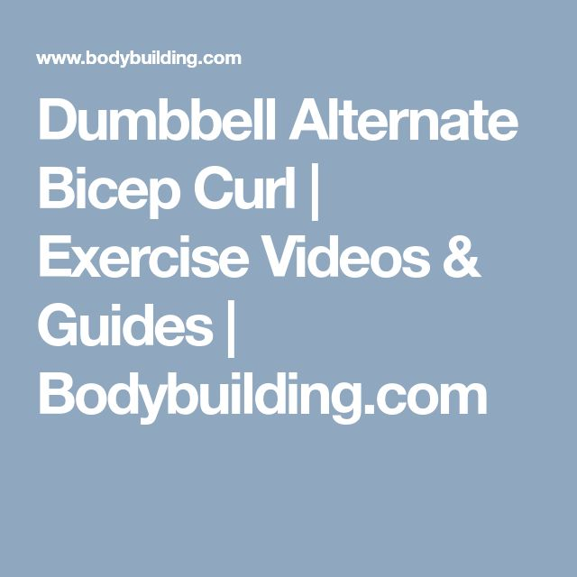 Dumbbell Alternate Bicep Curl | Exercise Videos & Guides | Bodybuilding.com