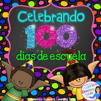 This packet contains activities for the 100th day of school, all in Spanish.