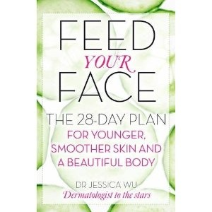 Feed Your Face by Dr Jessica Wu