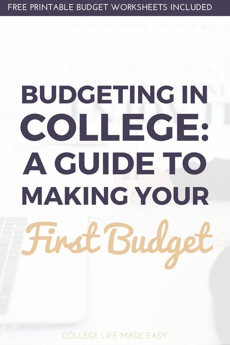 Budgeting in College   Learn to Budget   How to Budget Guide for Beginners   Budgeting for Beginners   Budget Tips & Tricks   Budgeting Tips & Tricks   Free Budget Printables   Free Budget Worksheets   Living on a Budget   College Student Budget Tips   Ma