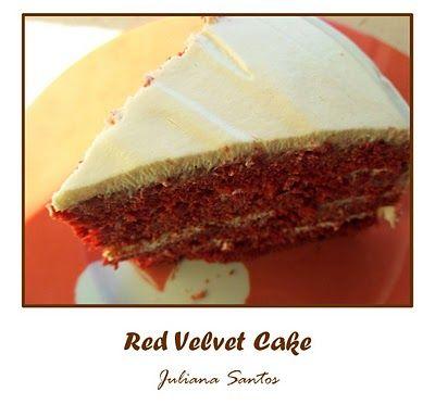Red Velvet Cake (Bolo de Veludo Vermelho): Ingredientes Massa: 350 g farinha peneirada 1/2 colher de chá de sal 2 colheres de sopa de cacau peneirado 112 g de manteiga sem sal a temperatura ...
