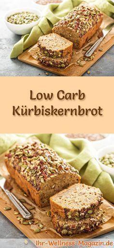 Rezept für Low Carb Kürbiskernbrot: Kohlenhydratarm, ohne Getreidemehl, gesund und gut verträglich ... #lowcarb #brot #backen