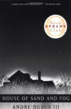 Memories From Books: House of Sand and Fog b Andre Dubus III