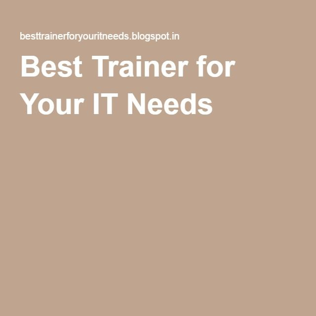 Best Trainer for Your IT Needs