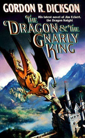 The Dragon & The Gnarly King by Gordon R. Dickson / Book cover 1998 / 1996 (Boris Vallejo)