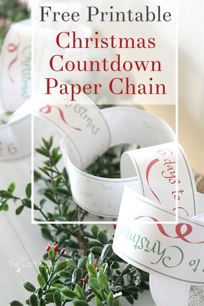 Christmas Countdown Paper Chain A Free Printable Template From The Crazy Craft Lady