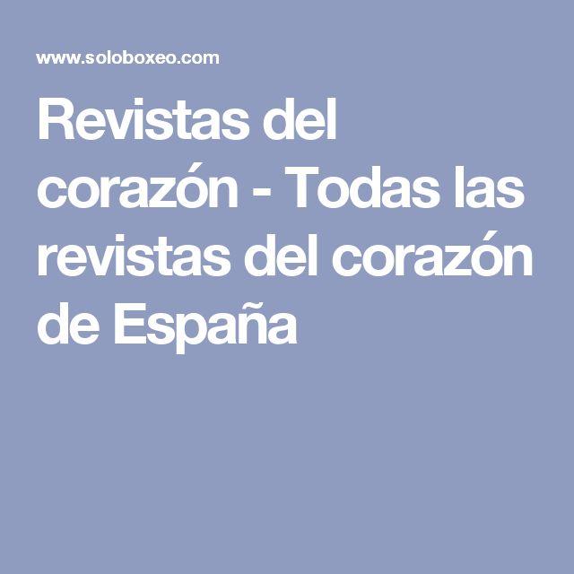 Revistas del corazón - Todas las revistas del corazón de España