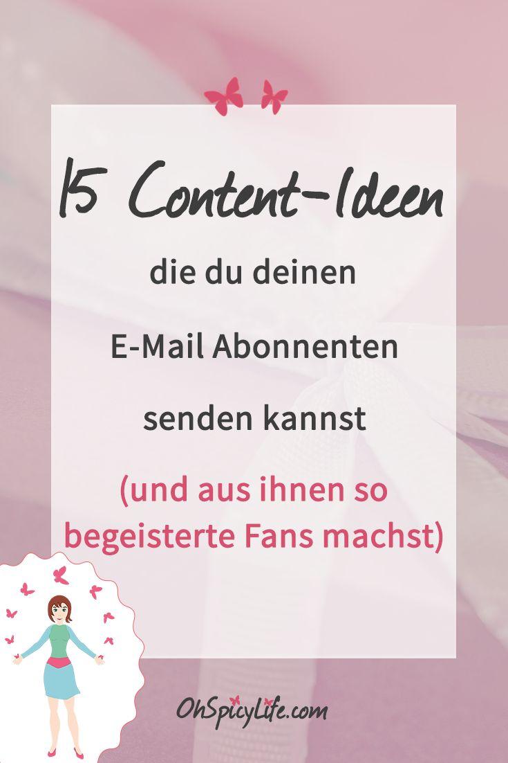 Entdecke 15 Content-Ideen, die du deiner E-Mail Liste senden kannst und aus ihnen so begeisterte Fans machst.