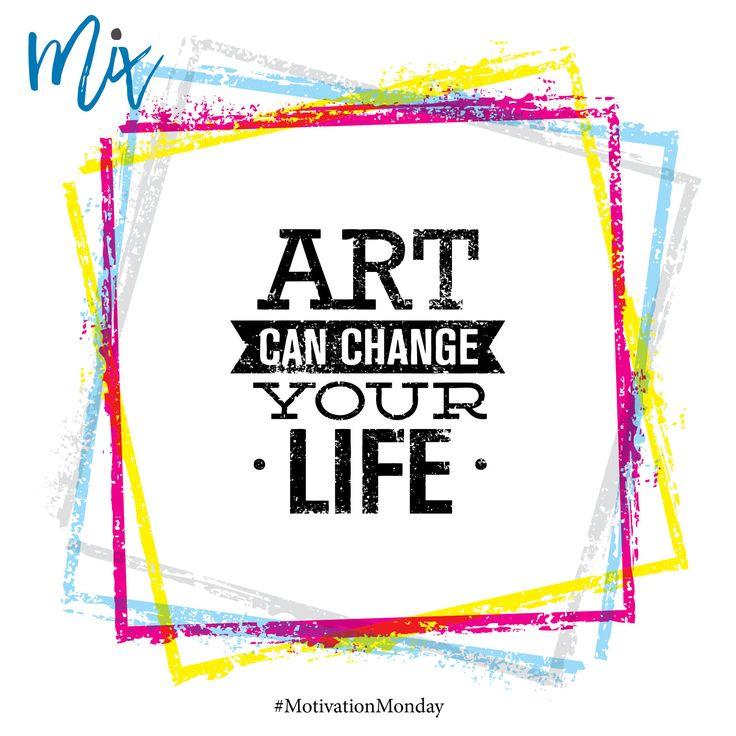 Art can change your life. #motivatiomonday #motivation #art #design #quote