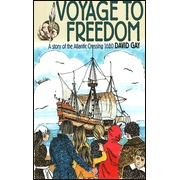 Voyage to Freedom: Story of the Pilgrim  Fathers
