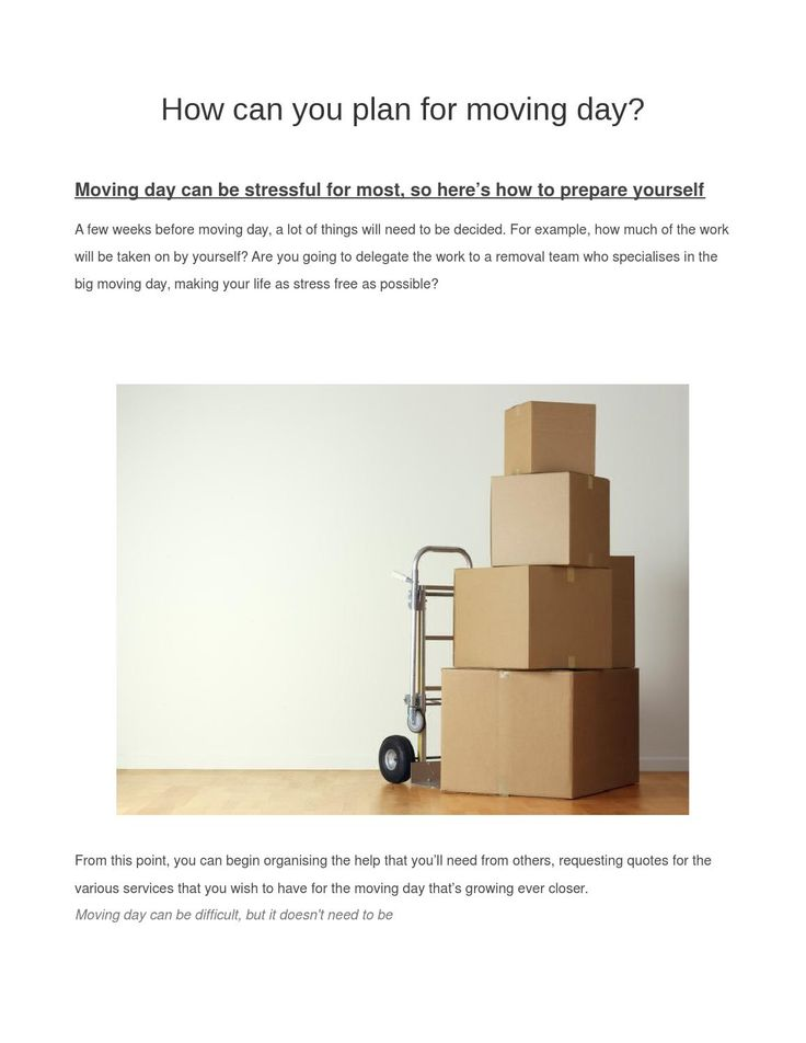The plan for moving day