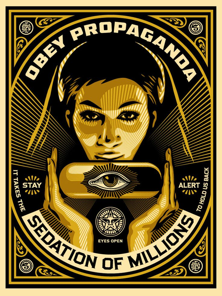 Sedation Pill Poster by Shepard Fairey (February 15, 1970). I think the biggest problem in America is the indifference and complacency about important issues that results from much of the population being perpetually hypnotized by conspicuous consumption, social media, entertainment, and self-medication. January 10, 2013. via obeygiant