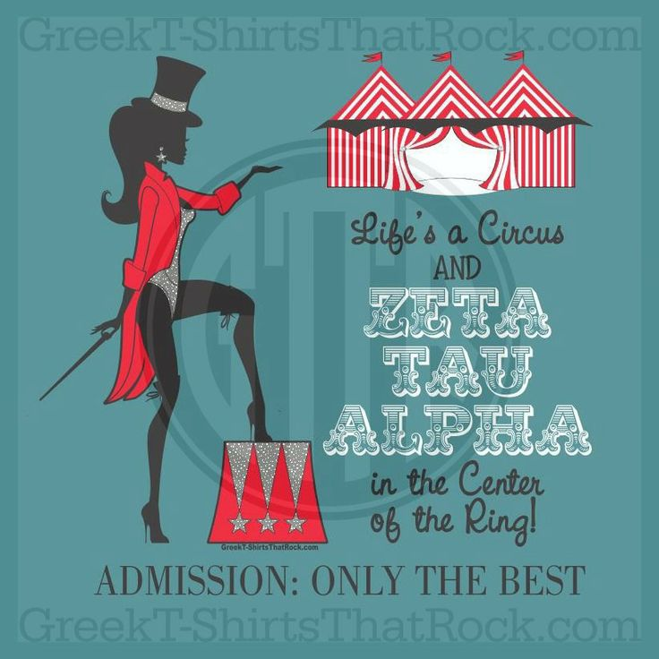 Zeta Tau Alpha Mad Hatter Circus Theme. Only the best are admitted. Buy your sorority bid day, recruitment, and fraternity rush shirts with GreekT-ShirtsThatRock today! (800) 644-3066 #GTTR