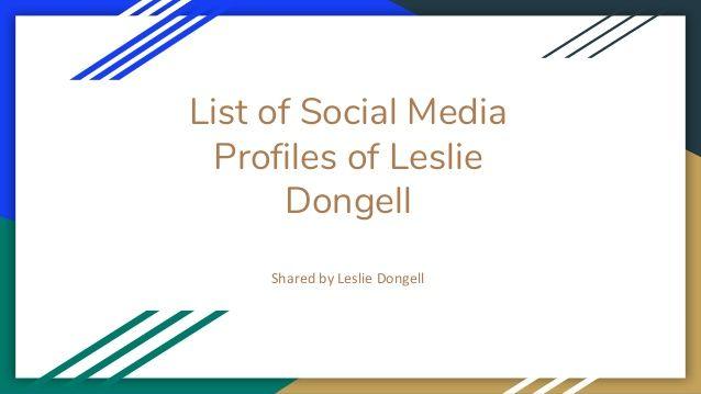 Top 6 #Leslie_Dongell's Social Profiles