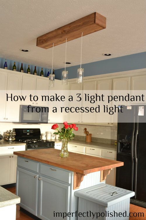 How To Create A 3 Pendant Light Fixture From Recessed For The Home Pinterest Diy Kitchen And Fixtures