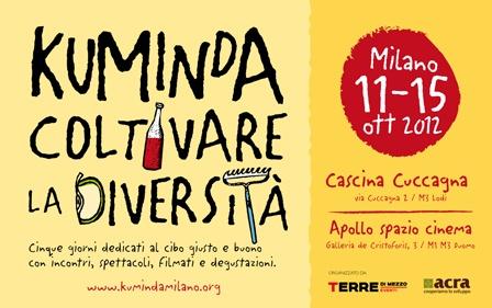 Kuminda: Coltivare la diversità – dall'11 al 15 ottobre 2012, Milano