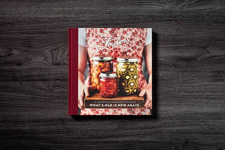 What's Old is New Again, Fowlers celebrates 100 years centenary recipe book. Designed by @wa