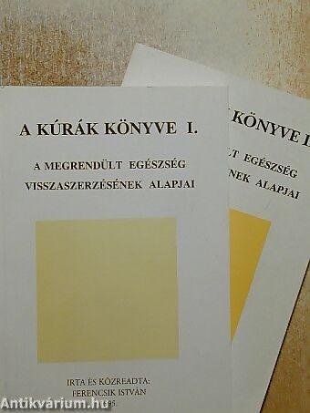 Ferencsik István: A kúrák könyve I-II.