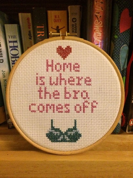 Home Is Where The Bra Comes Off Completed by GeorgesCrossStitch
