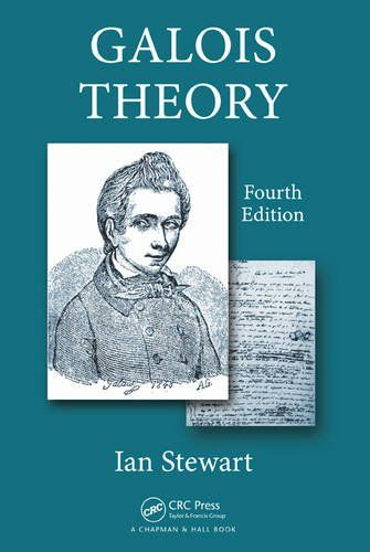 Galois Theory, Fourth Edition:   <P>Since 1973, <STRONG>Galois Theory</STRONG> has been educating undergraduate students on Galois groups and classical Galois theory. In <STRONG>Galois Theory, Fourth Edition</STRONG>, mathematician and popular science author Ian Stewart updates this well-established textbook for today's algebra students. </P> <P><STRONG>New to the Fourth Edition</STRONG></P> <UL> <LI>The replacement of the topological proof of the fundamental theorem of algebra with a ...