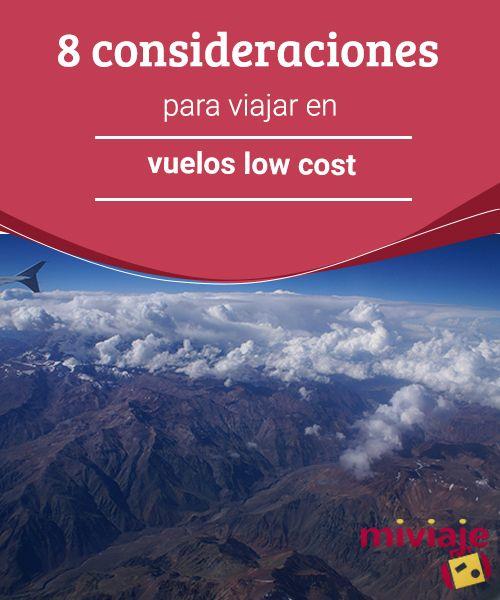 8 consideraciones para viajar en vuelos low cost  ¿Quieres disfrutar de #vuelos low cost y sus #ventajas y #ahorros? Aquí te mostramos 8 consideraciones que has de tener en cuenta cuando te dispongas a comprar tu #billete o a subir al #avión. #consejos
