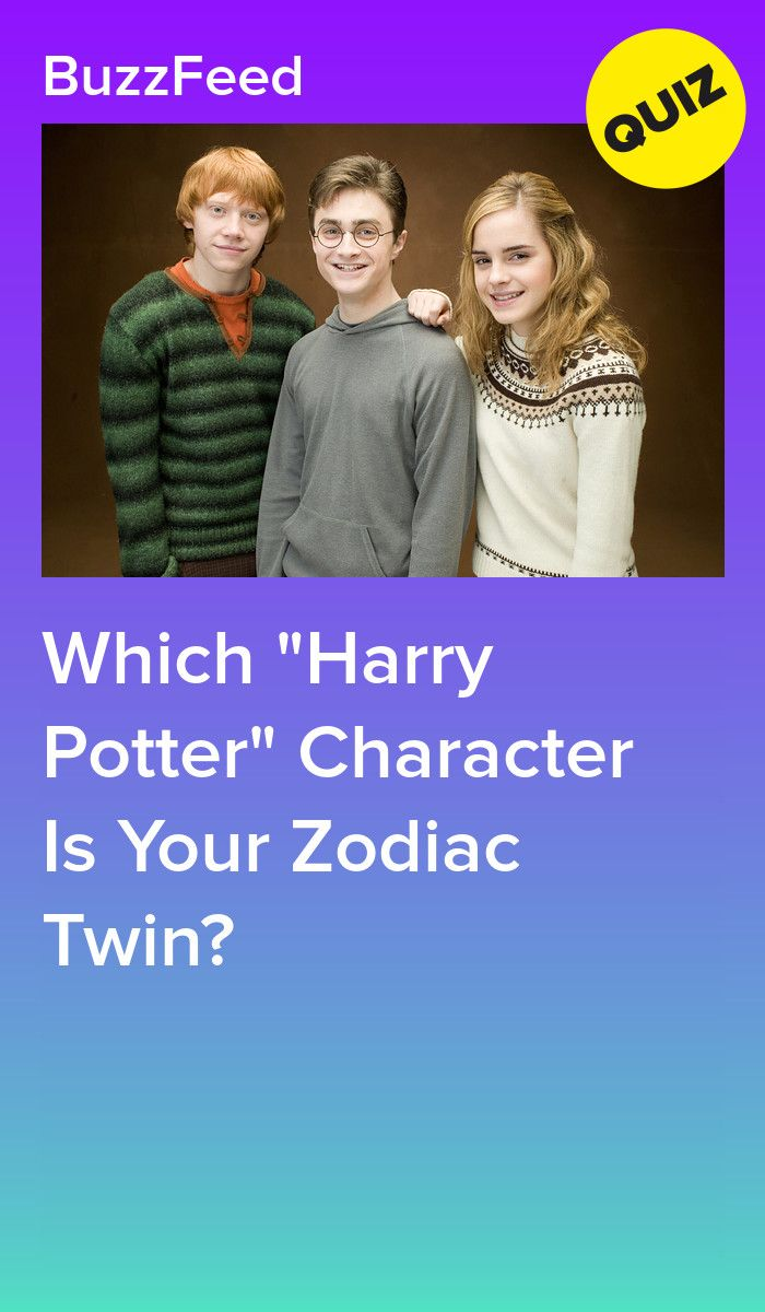 Which Harry Potter Character Is Your Zodiac Twin Harry Potter Characters Harry Potter Buzzfeed Harry Potter Zodiac