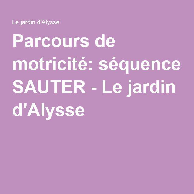 Parcours de motricité: séquence SAUTER - Le jardin d'Alysse