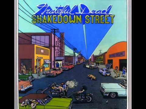 Shakedown Street by the Grateful Dead. It's from their 1978 album, Shakedown Street.    Uploaded by request of FrijolesKilla