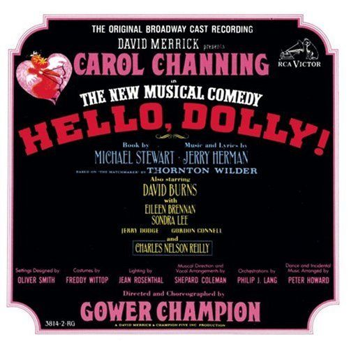 This was right after he had brought Carol Channing back to Broadway in a gorgeous revival of Hello, Dolly directed by Lee Roy Reams. Description from callondolly.com. I searched for this on bing.com/images