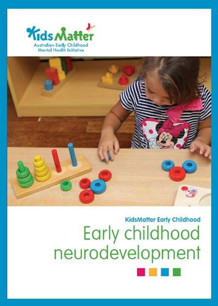 'Early childhood neurodevelopment' Go here to download the free eBook: https://www.kidsmatter.edu.au/early-childhood/resources-educators-and-families/ebooks