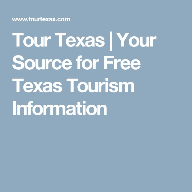 Tour Texas | Your Source for Free Texas Tourism Information
