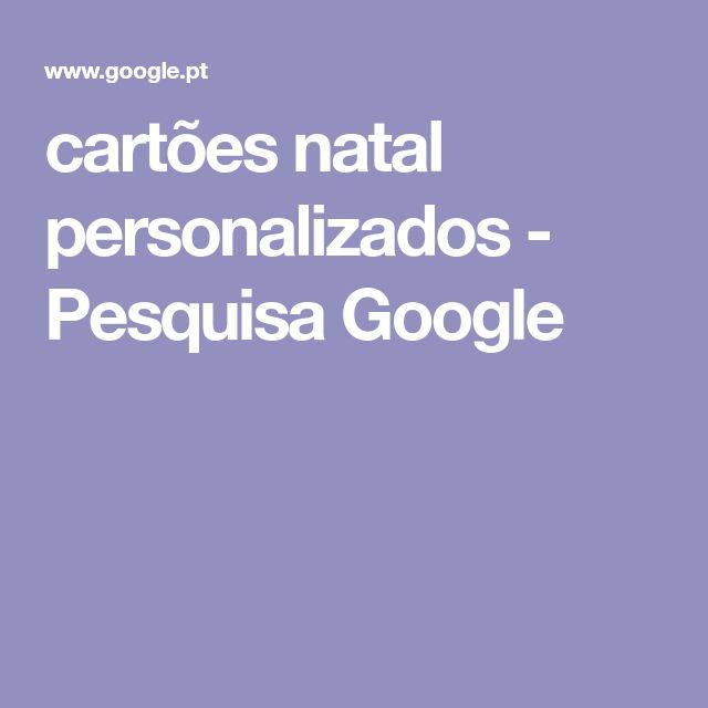 cartões natal personalizados - Pesquisa Google