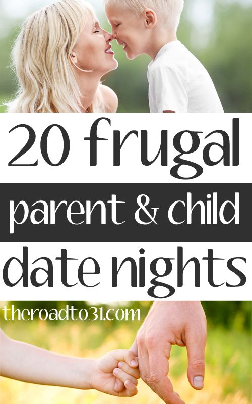 20 Frugal Date Night Ideas for mommies and sons and fathers and daughters.  Great for Valentine's Day Weekend with the family!