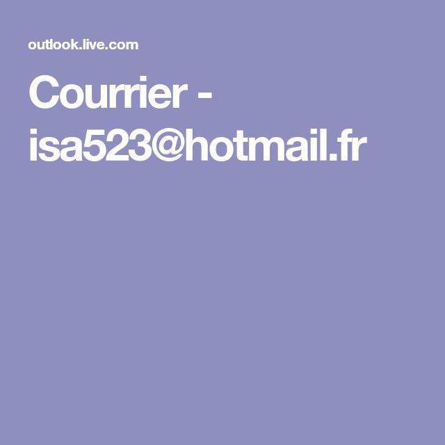 Courrier - isa523@hotmail.fr